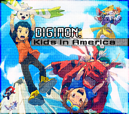 Kids in America: Digimon AU Digikia_ad